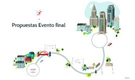 Propuestas Evento final