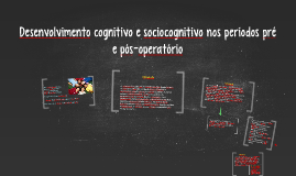 Desenvolvimento cognitivo e sociocognitivo nos perodos pr by on prezi fandeluxe Choice Image