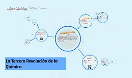 Copy of Tercera Revolucion de la Quimica
