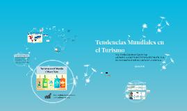 Tendencias Mundiales en el Turismo