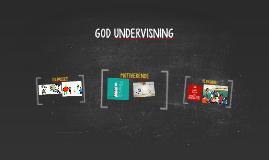 GOD UNDERVISNING