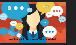 methods of communication- verbal
