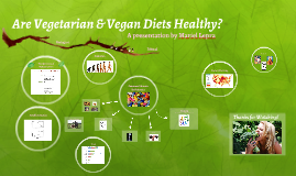 Are Vegetarian & Vegan Diets Healthy