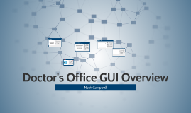 Doctor's Office GUI Overview