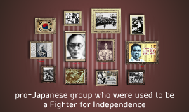 Copy of Fighter for Independence/pro-Japanese group