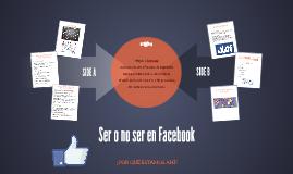 Ser o no ser en Facebook
