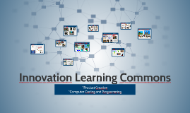 Innovation Learning Commons