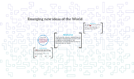 Emerging new ideas of the World