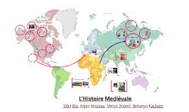 L'Histoire Mediévale