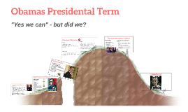 Obamas Presidental Term