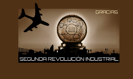 Copy of SEGUNDA REVOLUCIÓN
