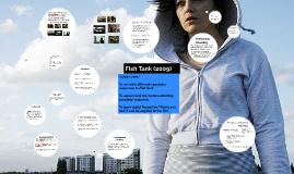 Fish Tank (2009) - post viewing analysis tasks