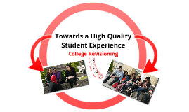 Towards a High Quality Student Experience
