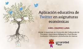 Aplicación educativa de Twitter en asignaturas económicas