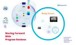 Moving Forward With Program Reviews