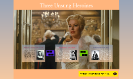 중단된 멜로디 Three Unsung Heroines