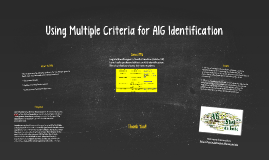 Using Multiple Criteria for AIG Identification