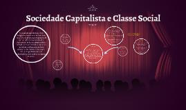 Sociedade Capitalista e Classe Social