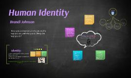 Copy of Human Identity
