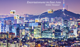 Entertainment in East Asia