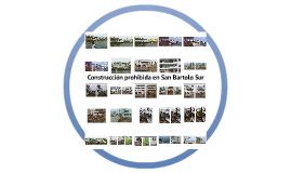Construcción prohibida en San Bartolo