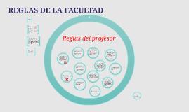 REGLAS DE LA FACULTAD