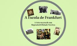 A escola de Frankfurt e arte na era da reprodutibilidade técnica