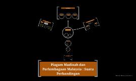 Copy of Piagam Madinah dan Perlembagaan Malaysia : Suatu Perbandinga
