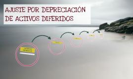 AJUSTE POR DEPRECIACION