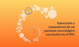 Valoración y tratamiento de un paciente neurológico con lesi