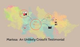 Crossfit:  An Unlikely Testimonial