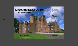 Macbeth: Good vs. Evil