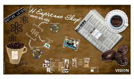 Copy of H Espresso Shop
