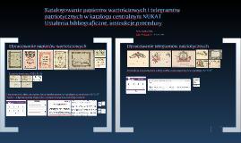 Copy of Katalogowanie papierów wartościowych i telegramów patriotycznych w katalogu centralnym NUKAT : ustalenia bibliograficzne, instrukcje, procedury