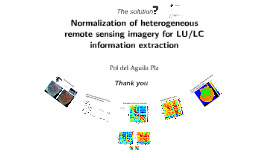 Normalization of Remote Sensing image data from heterogeneous sensors to extract LU/LC information