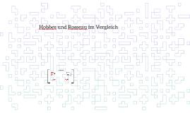 Hobbes und Rosseau im Vergleich