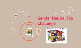 Gender Neutral Toy Challenge