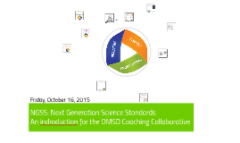 NGSS: An indroduction for the OMSD Coaching Collaborative