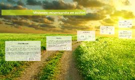 """Copy of Misiones 2017: """"La hospitalidad abre fronteras""""."""
