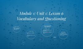 Module 1: Unit 1: Lesson 6