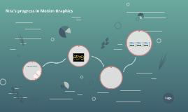 Rita progress in Motion Graphics