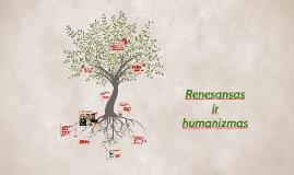 Copy of Renesansas ir humanizmas