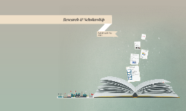 Research & Scholarly Practice