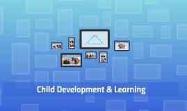 Child Development & Learning
