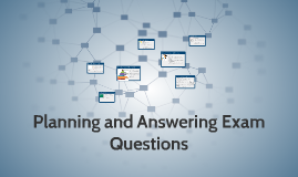 Planning and Answering Exam Questions
