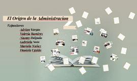 El Origen de la Administracion