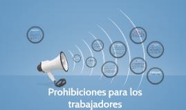 Prohibiciones para los trabajadores