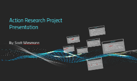 Action Research Project Interviews