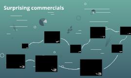 Surprising commercials