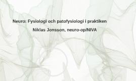 Neuro: Fysiologi och patofysiologi i praktiken